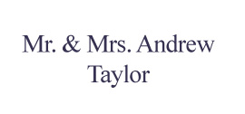 Mr. and Mrs. Andrew Taylor